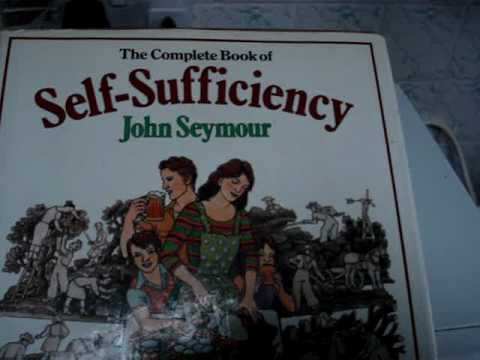 Complete Self Sufficiency Book by John Seymour