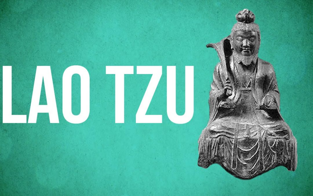 EASTERN PHILOSOPHY – Lao Tzu